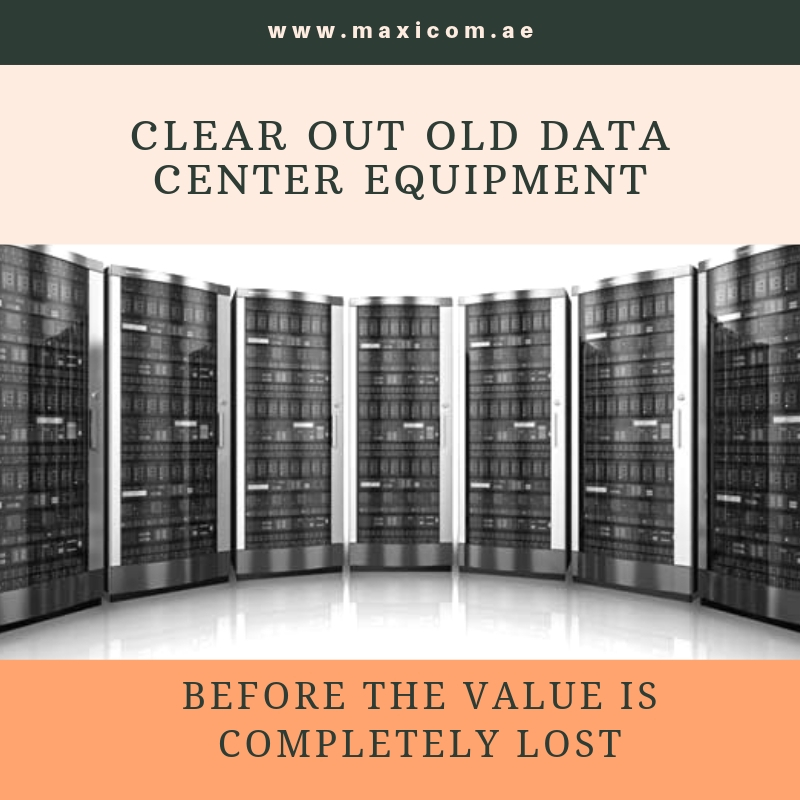 Clear Out Old Data Center Equipment, before the Value is Completely Lost